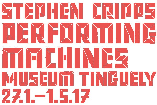 Museum Tinguely. Performing Machines